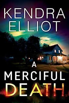 A merciful death mercy kilpatrick book 1 ebook kendra elliot a merciful death mercy kilpatrick book 1 by elliot kendra fandeluxe PDF