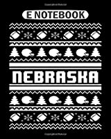 Notebook: nebraska christmas sweater  College Ruled - 50 sheets, 100 pages - 8 x 10 inches
