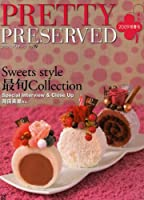 Pretty preserved vol.19 Sweets style最旬collection