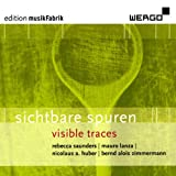 Sichtbare Spuren (Visible Traces)-Music By Rebecca