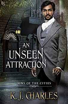 An Unseen Attraction (Sins of the Cities Book 1) by [Charles, KJ]