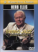 Swing Jazz: Soloing & Comping [DVD]