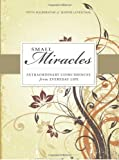 Small Miracles: Extraordinary Coincidences for Everyday Live (Small Miracles (Adams Media)) [ペーパーバック] / Yitta Halberstam, Judith Leventhal (著); Adams Media Corp (刊)