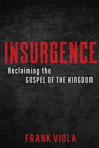Insurgence: Reclaiming the Gos...