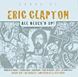 Songs of Eric Clapton All Blues'd Up