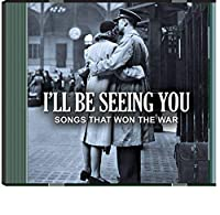 I'll Be Seeing You: Songs that Won the War CD 2 pk.【CD】 [並行輸入品]