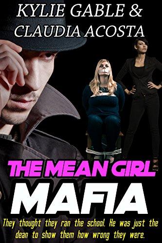 The Mean Girl Mafia (English Edition)
