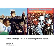 Dallas Cowboys 1971: A Game-by-Game Guide