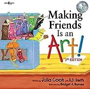 Making Friends is an Art