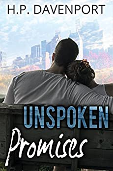 Unspoken Promises (The Unspoken Love Series Book 2) by [Davenport, H.P.]
