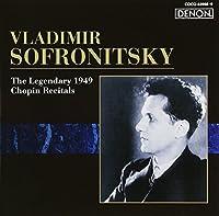 CHOPIN RECITAL(2CD) by VLADIMIR SOFRONITSKY (2005-05-25)