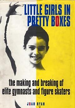 Little Girls in Pretty Boxes by [Ryan, Joan]