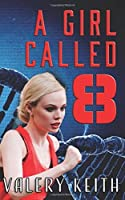 A Girl Called Eight (The Sentinel Series) (Volume 2) [並行輸入品]