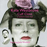 Cuff Clout by KATE WESTBROOK