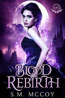 Blood Rebirth: Divine Series by [McCoy, Stevie]