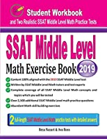 SSAT Middle Level Math Exercise Book: Student Workbook and Two Realistic SSAT Middle Level Math Tests