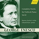 エネスコ:ヴァイオリンとピアノのための作品全集 Vol. 2 (George Enescu : Complete Works for Violin & Piano Vol.2 / Remus Azoitei) [Import CD from Germany] / エネスコ (作曲); レムス・アゾイテイ(Vn), エドゥアルド・スタン(Pf) (演奏) (CD - 2008)