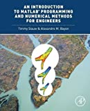 An Introduction to MATLAB® Programming and Numerical Methods for Engineers