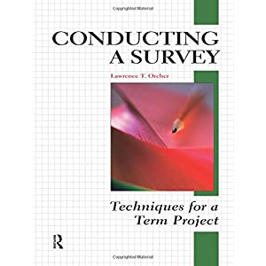 Conducting a Survey: Techniques for a Term Project