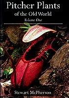 Pitcher Plants of the Old World: v. 1