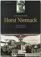Generalmajor Horst Niemack: Vom Reiteroffizier zum Panzergeneral