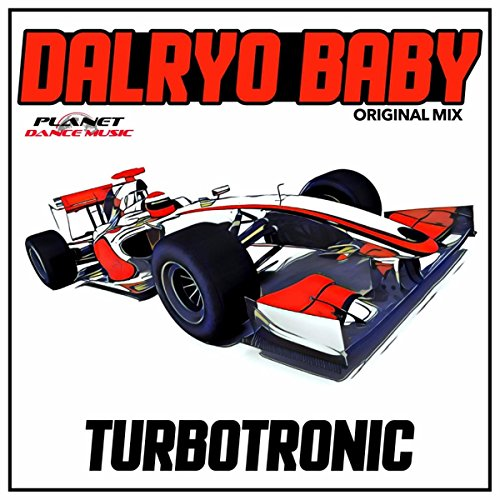 Turbotronic - Dalryo Baby (Original Mix)