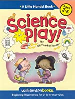 Science Play (Little Hands!)