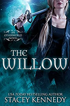 The Willow (Otherworld Book 1) by [Kennedy, Stacey]