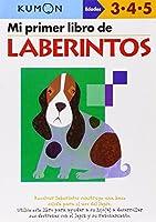 Mi Primer Libro de Laberintos / Mazes: Edades 3-4-5 (Kumon Workbooks: Basic Skills)