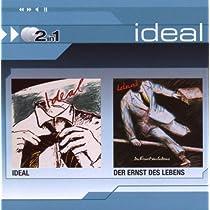 Ideal/Ernst Des Lebens, D
