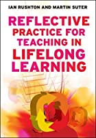 Reflective Practice for Teaching in Lifelong Learning: n/a