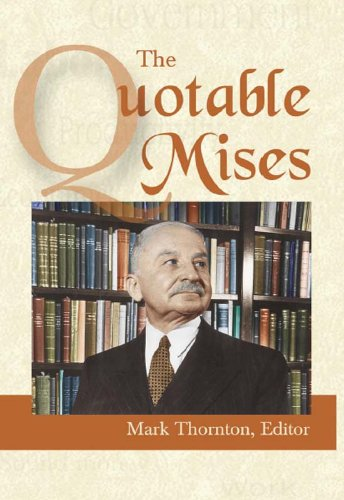 The Quotable Mises (English Edition)の詳細を見る