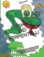 Il tempo dei serpentelli: racconti illustrati e ciclicità aperta dei tempi del giorno, dell'anno, del calendario e dell'orologio.