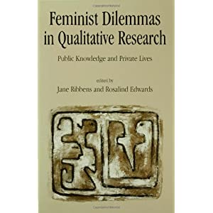 Feminist Dilemmas in Qualitative Research