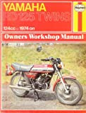 Haynes Yamaha Rd125 Twins Owners Workshop Manual/No. 327