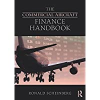 The Commercial Aircraft Finance Handbook (English Edition)