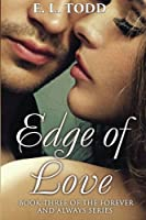 Edge of Love (Forever and Always)