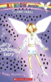 Lucy the Diamond Fairy (Rainbow Magic)