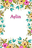 Aylin: Aylin Journal Diary Notebook