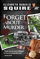 Forget About Murder