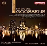 Goossens: Orchestral Works, Vol. 2 by Melbourne Symphony Orchestra (2013-03-26)