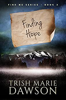 Finding Hope: Find Me Series 3 by [Dawson, Trish Marie]