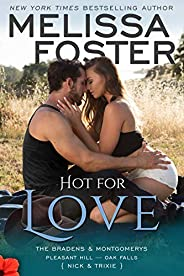 Hot for Love: Nick Braden (The Bradens & Montgomerys: Pleasant Hill - Oak Falls Boo