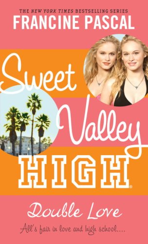 Download Sweet Valley High #1: Double Love 0440422620
