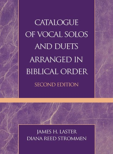 Download Catalogue of Vocal Solos and Duets Arranged in Biblical Order 0810848384