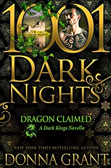 Dragon Claimed: A Dark Kings Novella by [Grant, Donna]