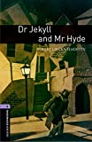 Dr Jekyll and Mr Hyde Level 4 Oxford Bookworms Library (English Edition)