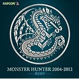 MONSTER HUNTER 2004-2012[HUNT]