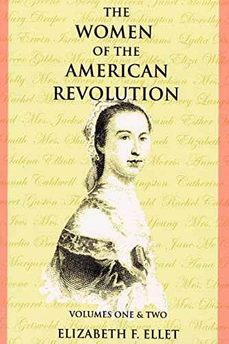 Download The Women Of The American Revolution 0975366726