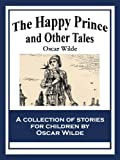 The Happy Prince and Other Tales (English Edition) 画像